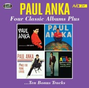 Paul Anka: Four Classic Albums Plus (Paul Anka / My Heart Sings / Swings For Young Lovers / Young Alive And In Love) (2CD)